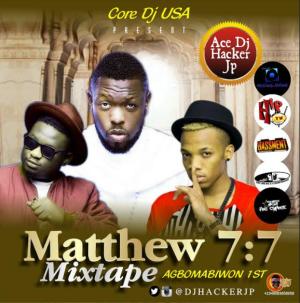 DJ Hacker Jp - Matthew 7:7 Mix